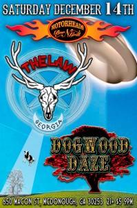 The Law @Motorheads w/Dogwood Daze