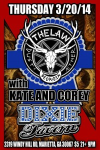 The Law Band w/Kate and Corey @Dixie Tavern, Thursday March 20th