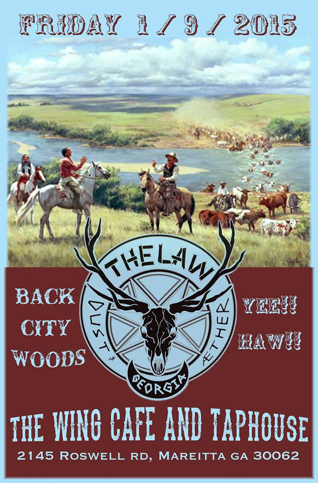 The Law Band w/ Back City Woods @ The Wing Cafe in Marietta, GA - Friday Jan 9, 2015