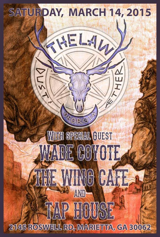 The Law Band is back at The Wing Cafe & Tap House Saturday, March 14th w/ Our brother Wade Sapp Coyote! Make your plans to be with Us!